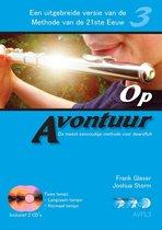 OP AVONTUUR voor dwarsfluit deel 3. Incl. 2 cd's, langzaam en normaal tempo<br /><br />fluit, methode, meespeel cd, begeleidings-cd, muziekboek, leerboek, play-along