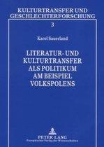 Literatur- Und Kulturtransfer ALS Politikum Am Beispiel Volkspolens