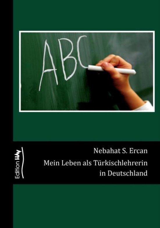 Mein Leben als Turkischlehrerin in Deutschland