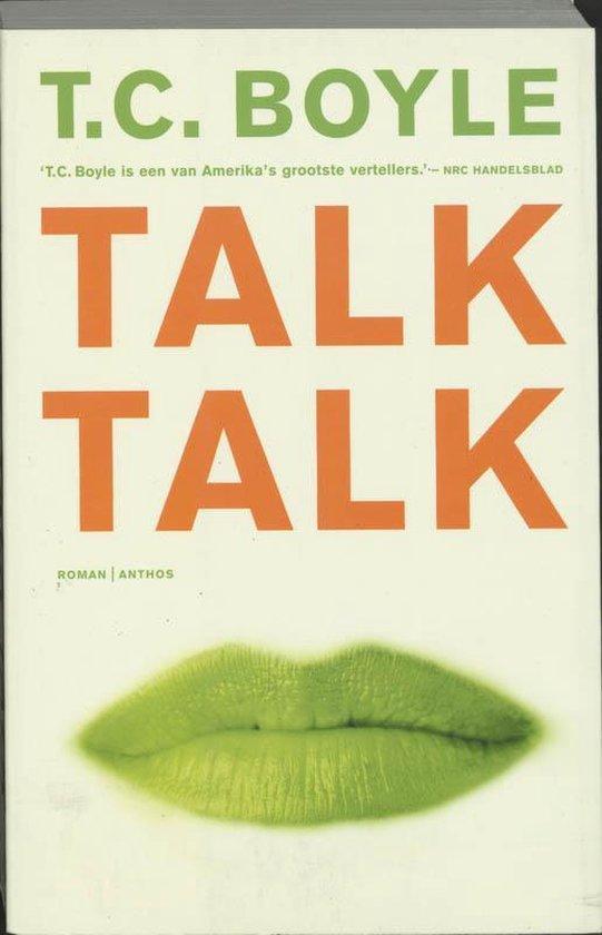 Talk Talk - t. Coraghessan Boyle | Fthsonline.com
