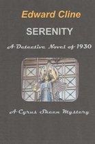 Serenity, a Detective Novel of 1930