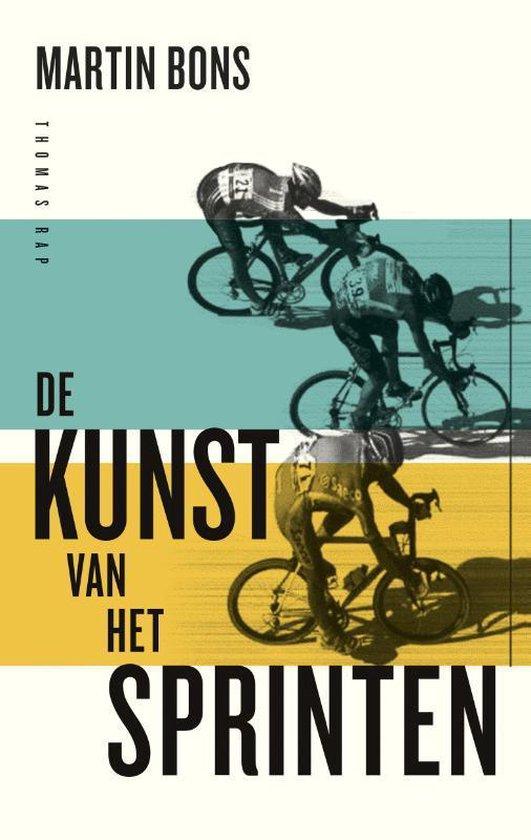 De kunst van het sprinten - Martin Bons |