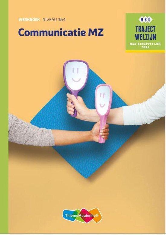 Traject Welzijn - Communicatie MZ niveau 3/4 werkboek - A.C. Verhoef  