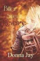 Bitter Sweet Revenge
