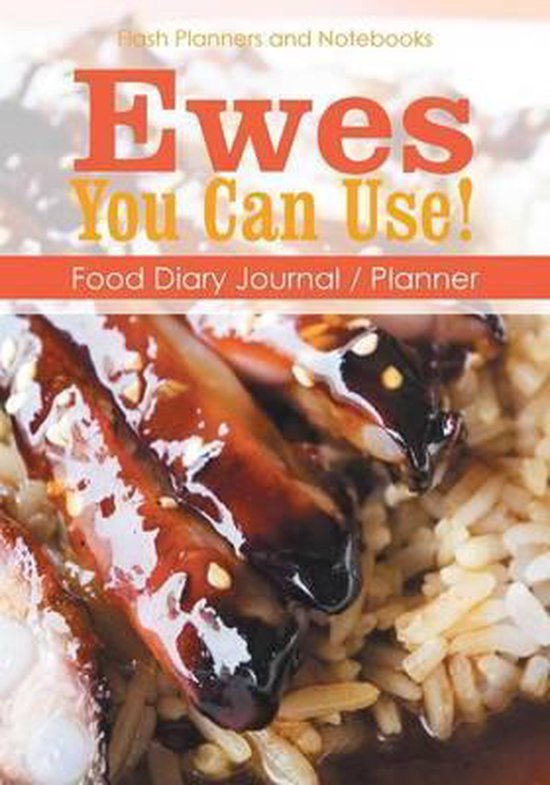 Ewes You Can Use! Food Diary Journal / Planner