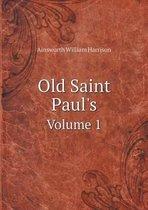 Old Saint Paul's Volume 1