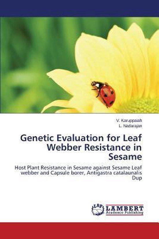 Genetic Evaluation for Leaf Webber Resistance in Sesame