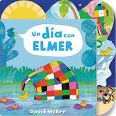 Un dia con Elmer / Elmer's Day