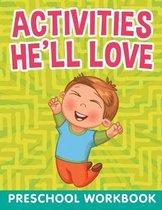 Activities He'll Love