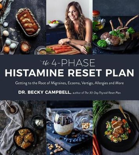 Boek cover The 4-Phase Histamine Reset Plan van Dr. Becky Campbell (Paperback)