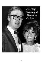 Shirley Bassey and Michael Caine