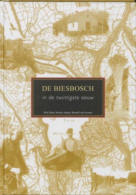 De Biesbosch in de twintigste eeuw - R. Haan |