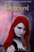 Evanescent (Ani'mari Saga, Book Two)