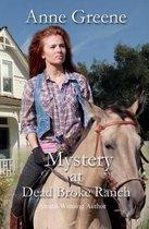 Mystery at Dead Broke Ranch
