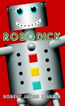 Robodick