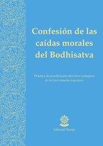 Confesion de las caídas morales del Bodhisatva