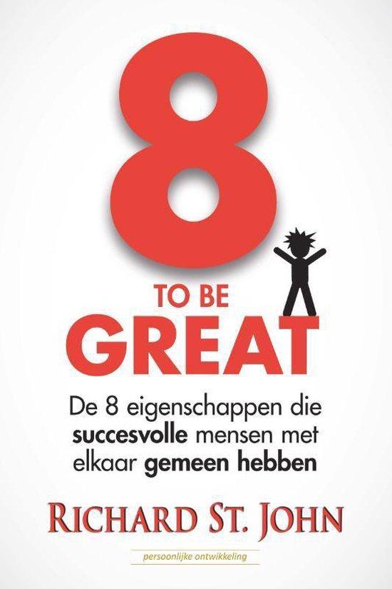 8 to be great - Richard Stjohn | Fthsonline.com