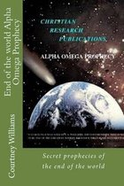 Boek cover End of the World Alpha Omega Prophecy van Mr Courtney Seymour Williams Cs