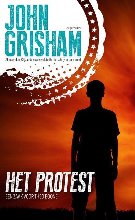 Kid Lawyer 4 - Het protest - John Grisham  