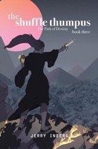 The Shuffle Thumpus Book Three