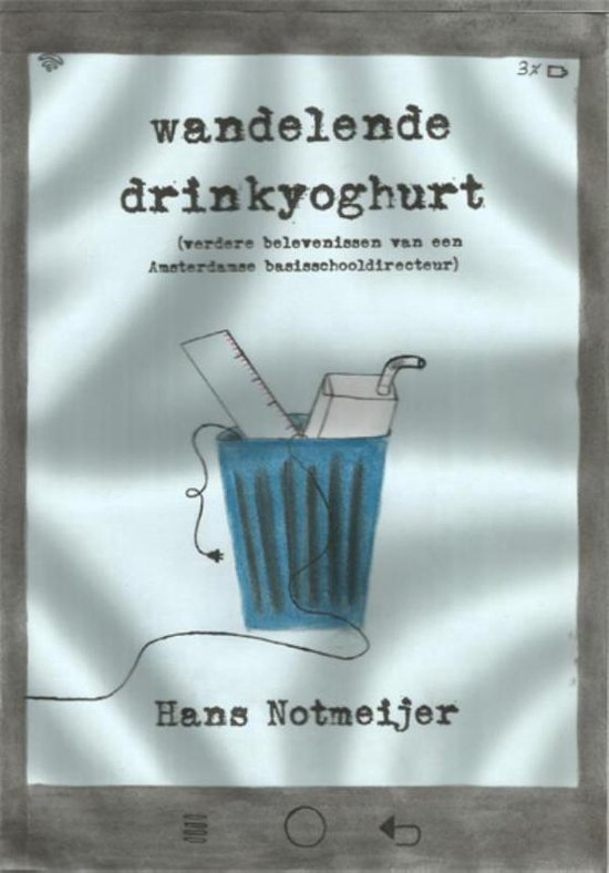 Wandelende drinkyoghurt - Hans Notmeijer |
