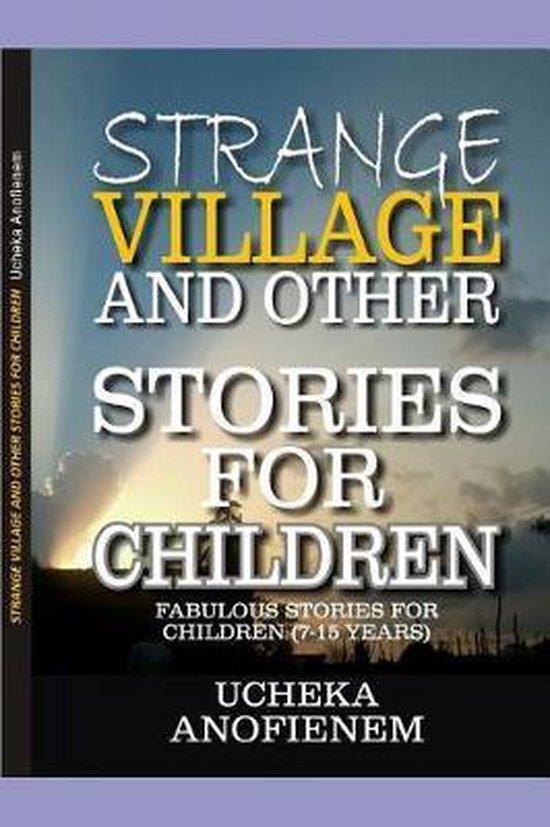 Strange Village and Other Stories for Children