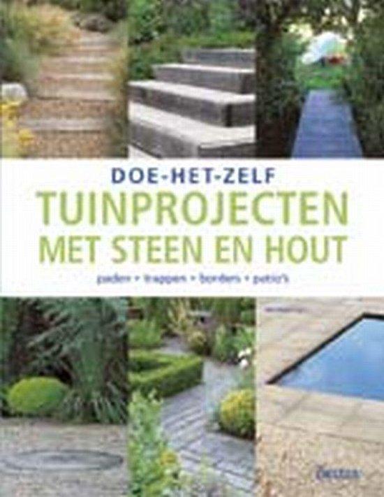 Tuinprojecten Met Steen En Hout - Richard Key |