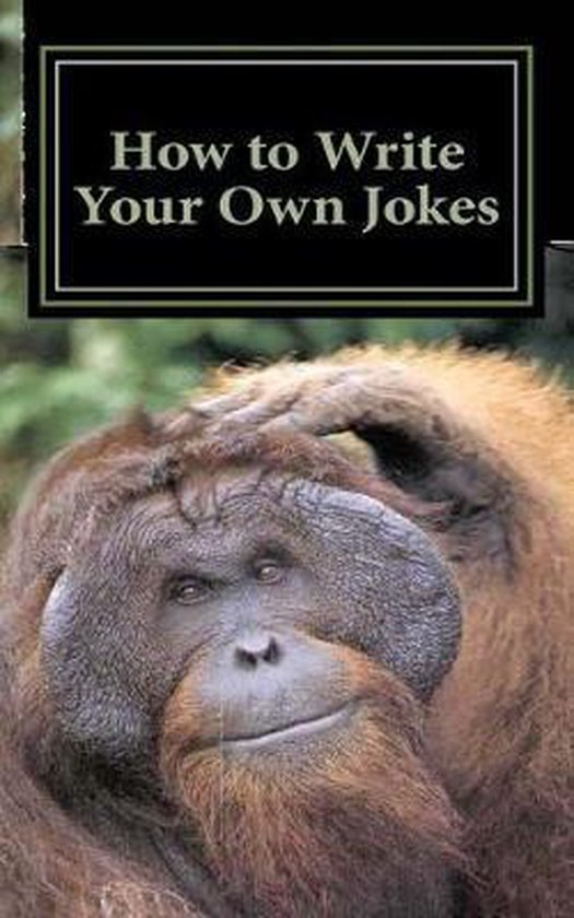 How to Write Your Own Jokes