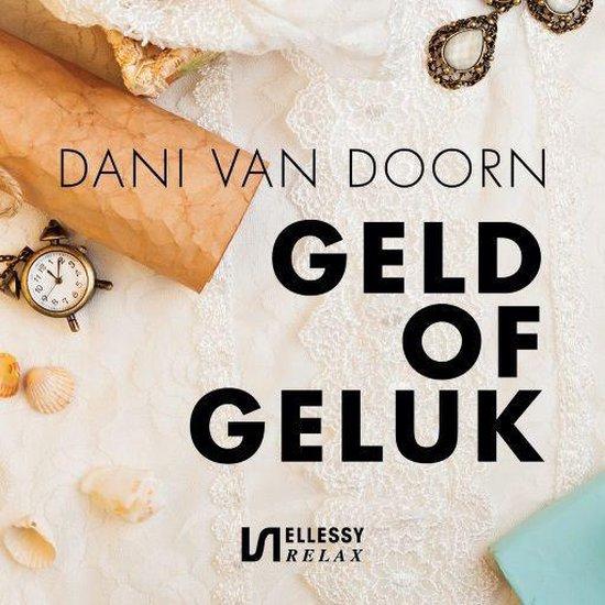 Geld of geluk - Dani van Doorn |