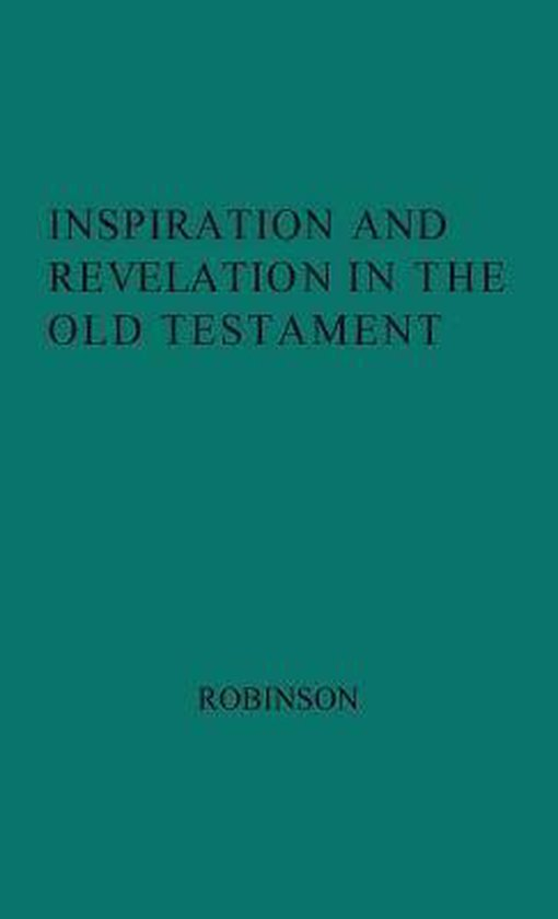 Boek cover Inspiration and Revelation in the Old Testament. van H. Wheeler Robinson (Hardcover)