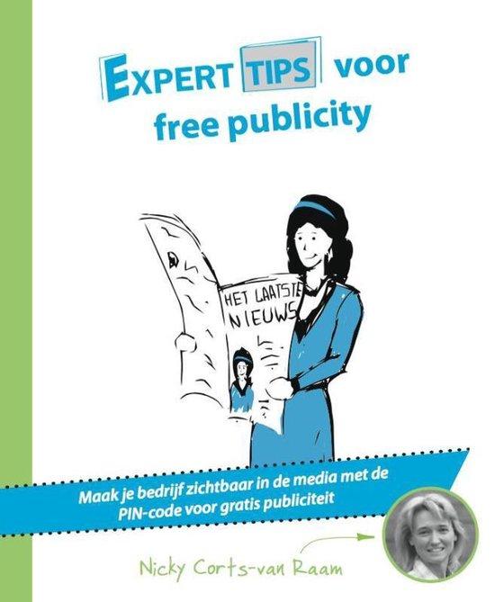 Experttips boekenserie - Experttips voor free publicity - Nicky Corts-Van Raam  