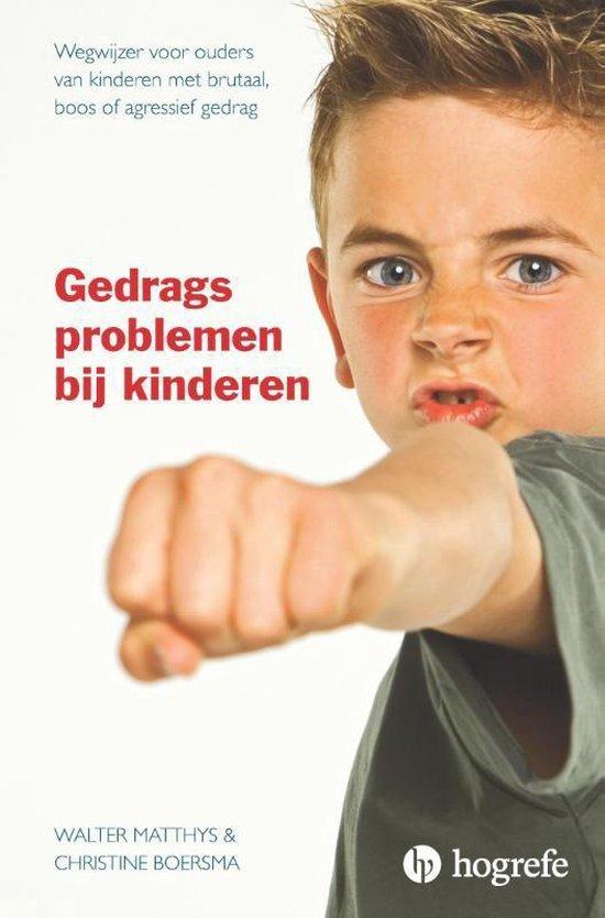 Boek cover Gedragsproblemen bij kinderen van Walter Matthys (Paperback)