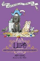 Lupo and the Lost Pirate of Kensington Palace