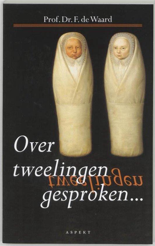 Over tweelingen gesproken - F. de Waard | Fthsonline.com