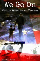 Omslag We Go On: Charity Anthology for Veterans