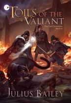 Toils of the Valiant