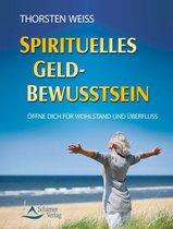 Spirituelles Geldbewusstsein