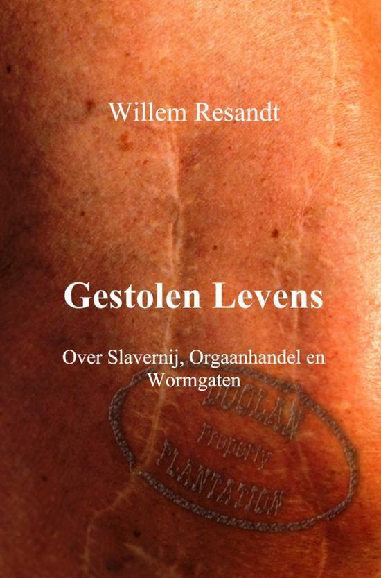 Gestolen levens - Willem Resandt  