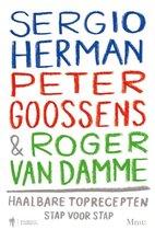 Sergio Herman, Peter Goossens en Roger van Damme