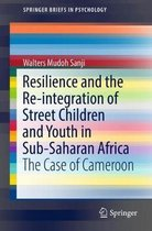 Resilience and the Re-integration of Street Children and Youth in Sub-Saharan Africa