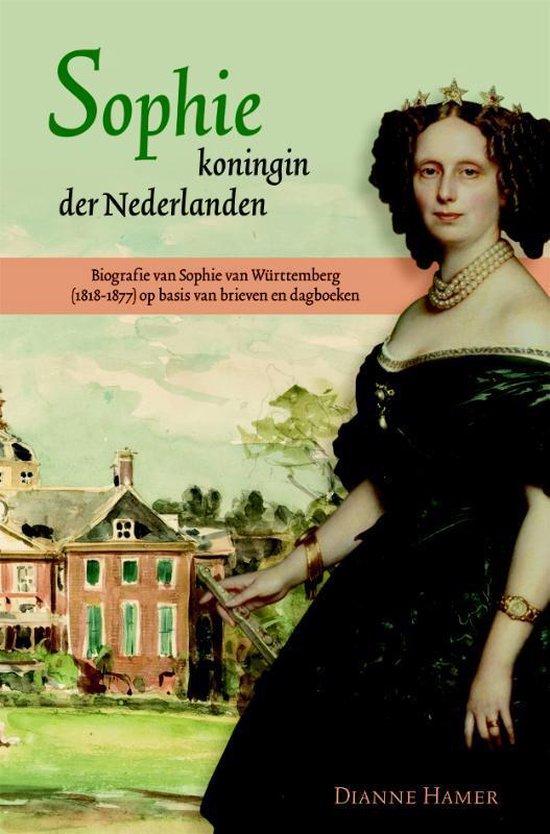 Sophie, koningin der Nederlanden - Dianne Hamer |
