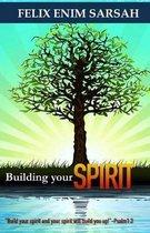 Building Your Spirit