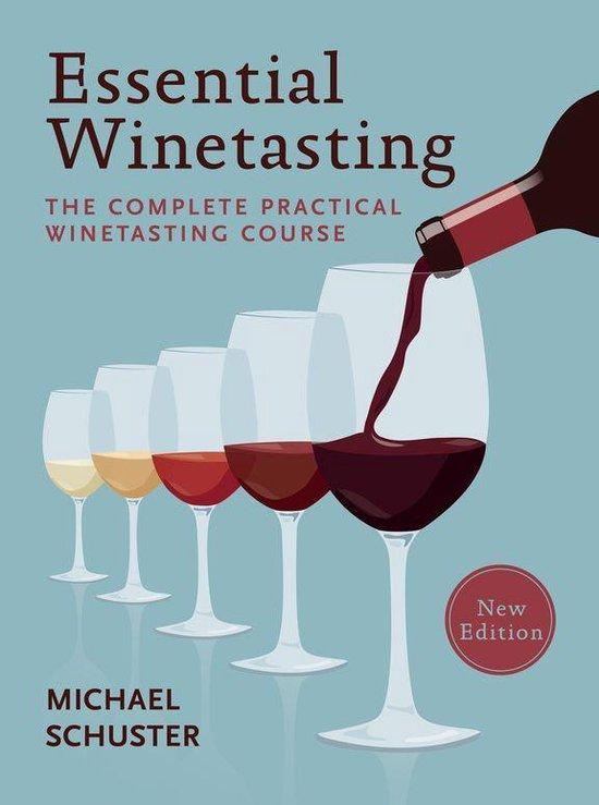 Boek cover Essential Winetasting van Michael Schuster (Onbekend)