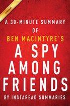 Summary of A Spy Among Friends