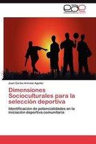 Dimensiones Socioculturales Para La Seleccion Deportiva