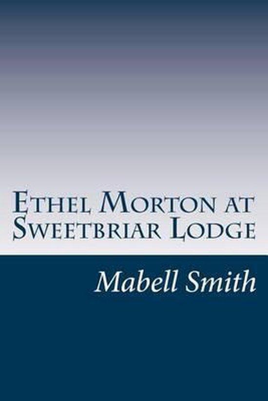 Ethel Morton at Sweetbriar Lodge