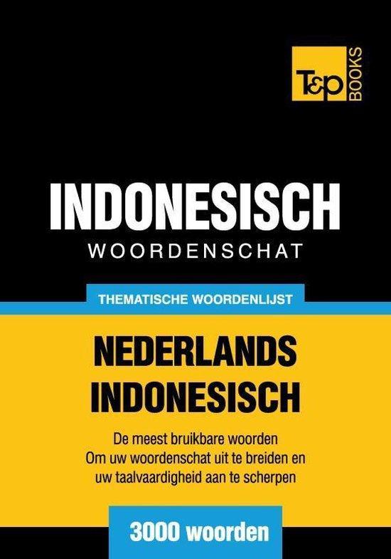 Thematische woordenschat Nederlands-Indonesisch - 3000 woorden - Andrey Taranov |
