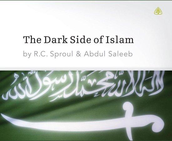 Boek cover The Dark Side of Islam van R. C. Sproul (Onbekend)