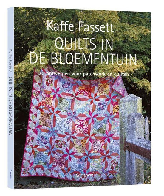 Quilts in de bloementuin - K. Fassett |