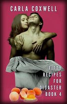 Fifty Recipes For Disaster - Book 4